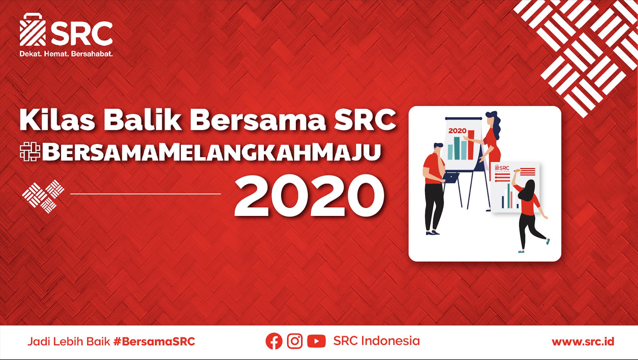 Kilas Balik 2020 #BersamaSRC